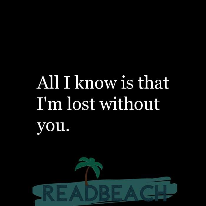 I/'m Lost Without You