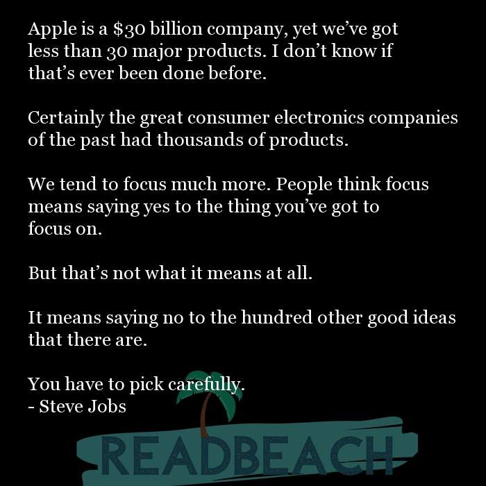 3 Good Ideas Quotes with Pictures 📸🖼️ - Apple is a $30 billion company, yet we've got less than 30 major products.