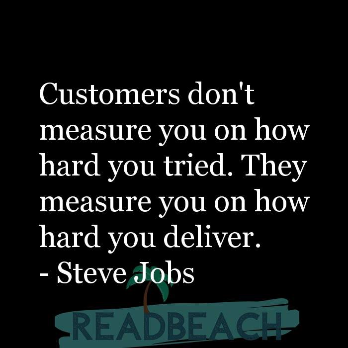 16 Customer Service Quotes with Pictures 📸🖼️ - Customers don't measure you on how hard you tried. They measure you on