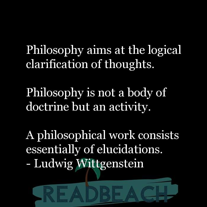 6 Logic Quotes with Pictures 📸🖼️ - Philosophy aims at the logical clarification of thoughts. Philosophy is not a b