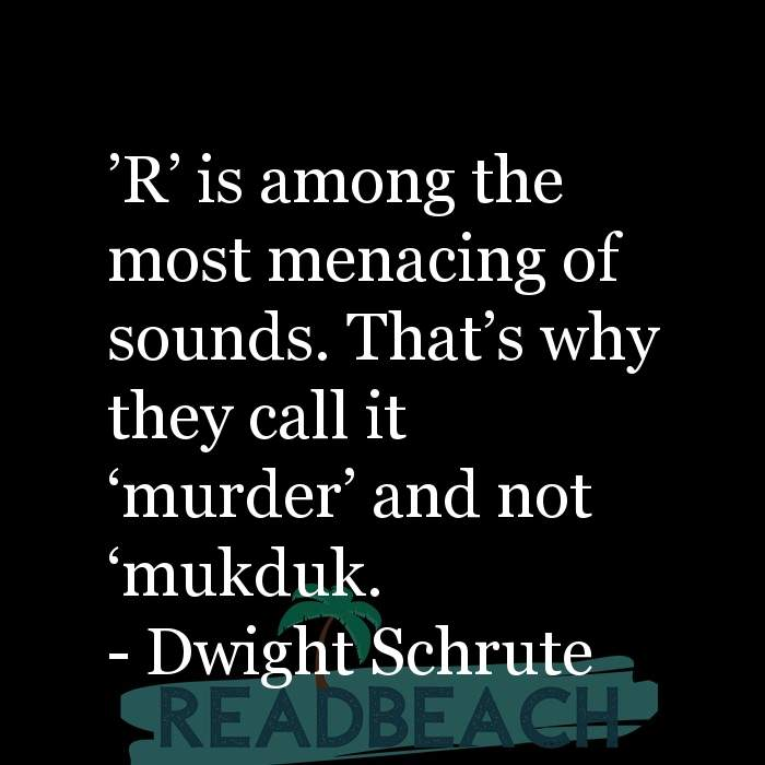 2 Murder Quotes with Pictures 📸🖼️ - ?R? is among the most menacing of sounds. That?s why they call it ?murder? and no