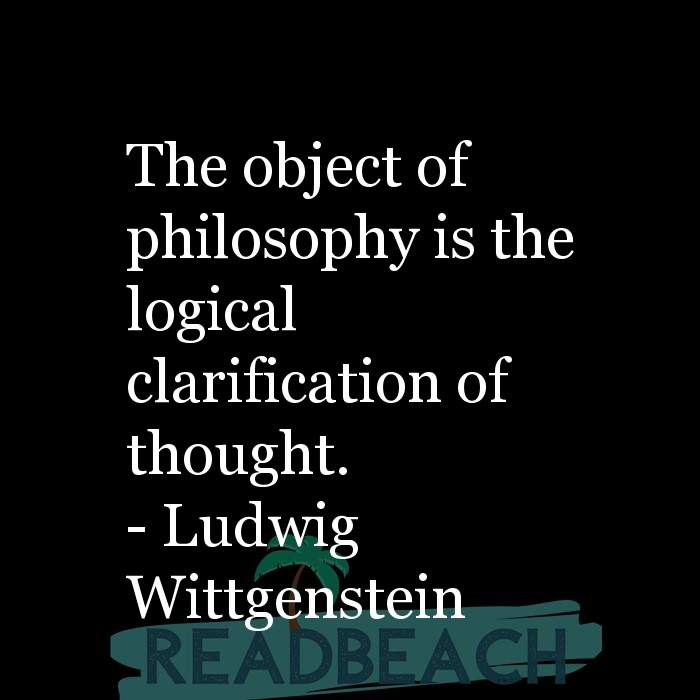6 Logic Quotes with Pictures 📸🖼️ - The object of philosophy is the logical clarification of thought.