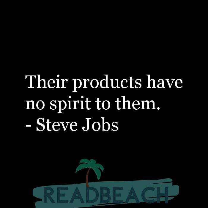 16 Product Quotes with Pictures 📸🖼️ - Their products have no spirit to them.