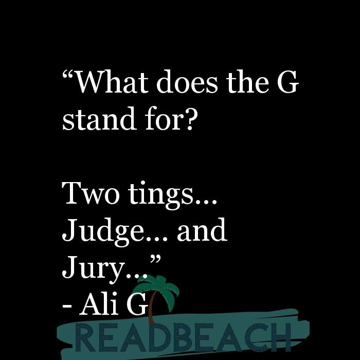 61 English Quotes with Pictures 📸🖼️ - ?What does the G stand for? Two tings? Judge? and Jury??