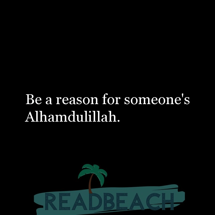 8 Alhamdulillah Quotes with Pictures 📸🖼️ - Be a reason for someone's Alhamdulillah.