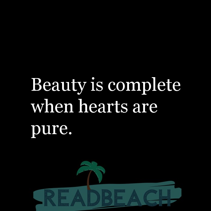 5 Pure Quotes with Pictures 📸🖼️ - Beauty is complete when hearts are pure.