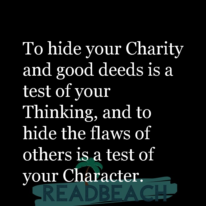 6 Charity Quotes with Pictures 📸🖼️ - To hide your Charity and good deeds is a test of your Thinking, and to hide the