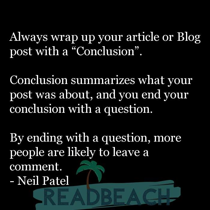 """8 Writing Quotes with Pictures 📸🖼️ - Always wrap up your article or Blog post with a """"Conclusion"""". Conclusion"""