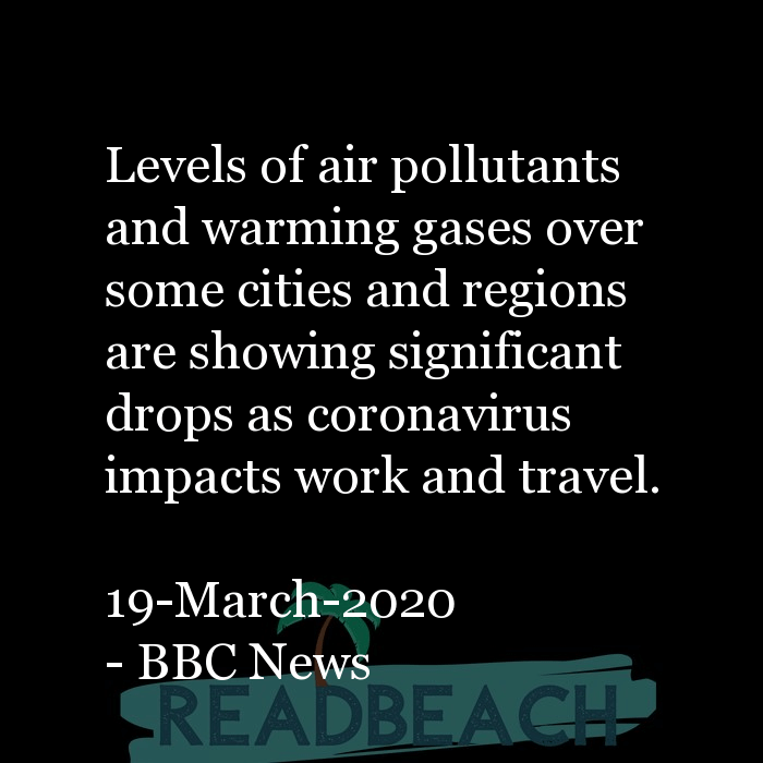 2 Pollution Quotes - Levels of air pollutants and warming gases over some cities and regions are showing significant drops as