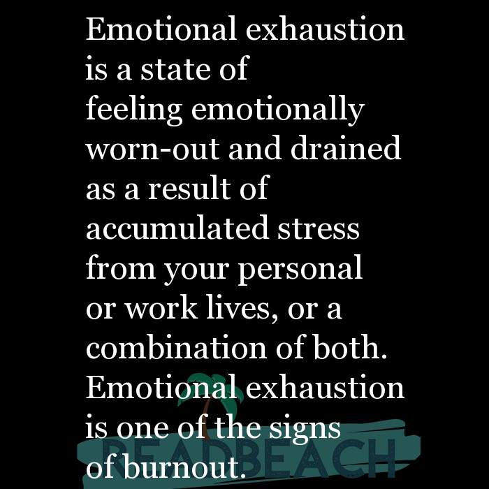 Emotionally Drained And Exhausted Quotes Readbeach Quotes