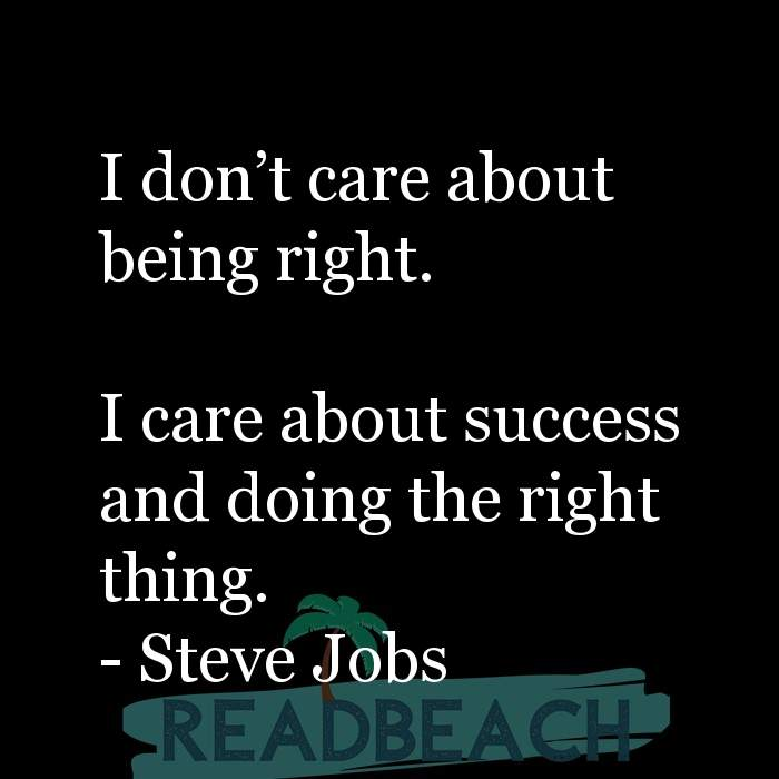 2 Doing The Right Thing Quotes with Pictures 📸🖼️ - I don't care about being right. I care about success and doin