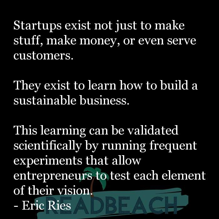 53 Startup Quotes with Pictures 📸🖼️ - Startups exist not just to make stuff, make money, or even serve customers.