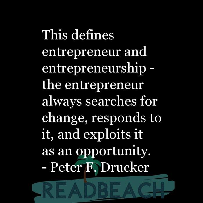 24 Change Quotes with Pictures 📸🖼️ - This defines entrepreneur and entrepreneurship - the entrepreneur always searche