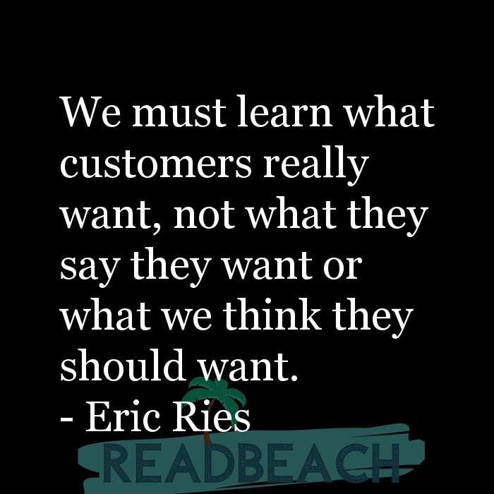 16 Customer Service Quotes with Pictures 📸🖼️ - We must learn what customers really want, not what they say they want