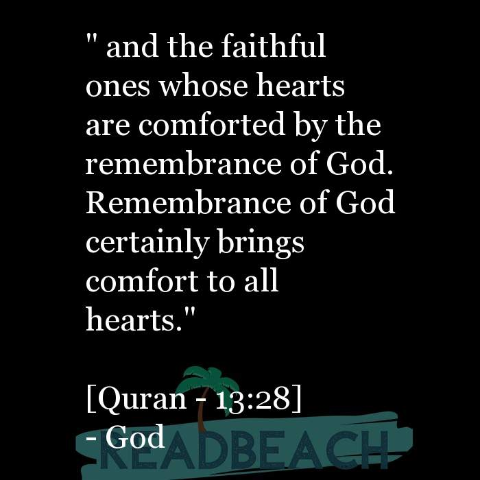 "7 Comfortable Quotes with Pictures 📸🖼️ - "" and the faithful ones whose hearts are comforted by the remembrance of God"