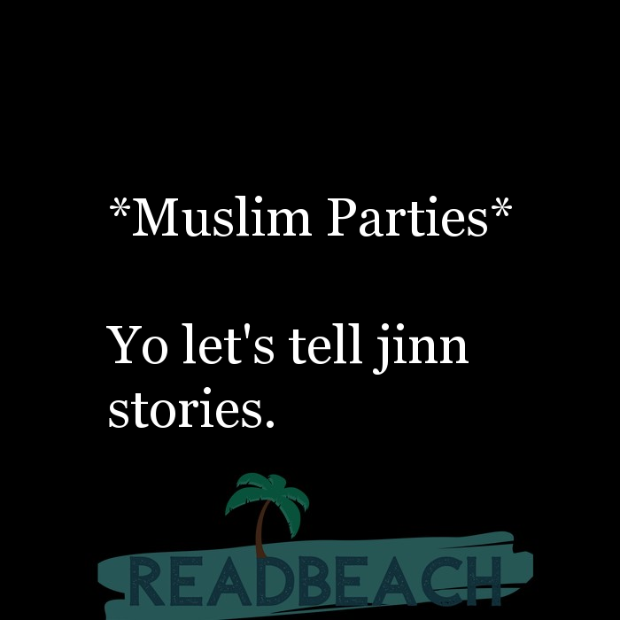 2 Jinn Quotes with Pictures 📸🖼️ - *Muslim Parties* Yo let's tell jinn stories.