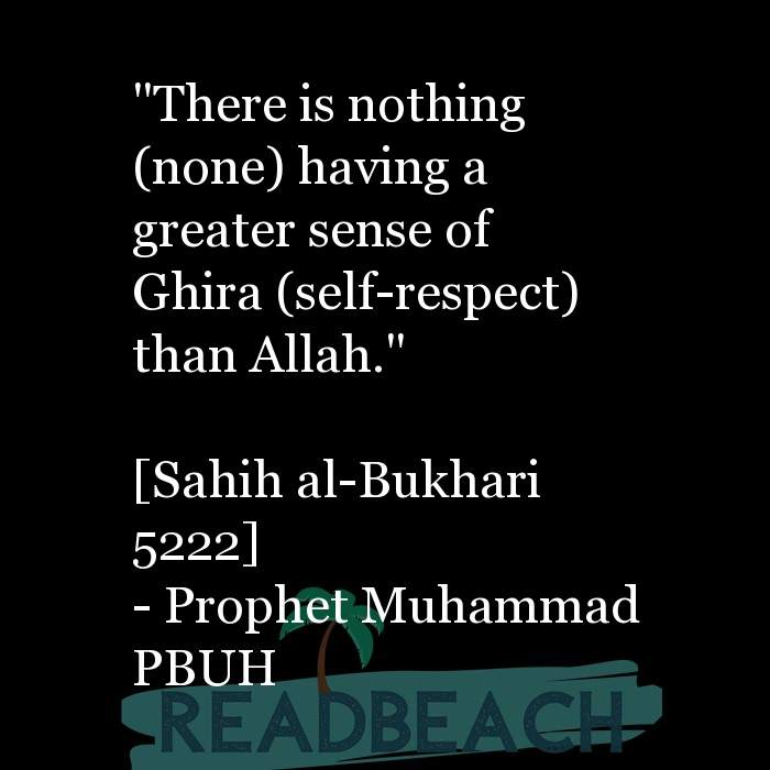 "5 Gheerah Quotes with Pictures 📸🖼️ - ""There is nothing (none) having a greater sense of Ghira (self-respect) than All"