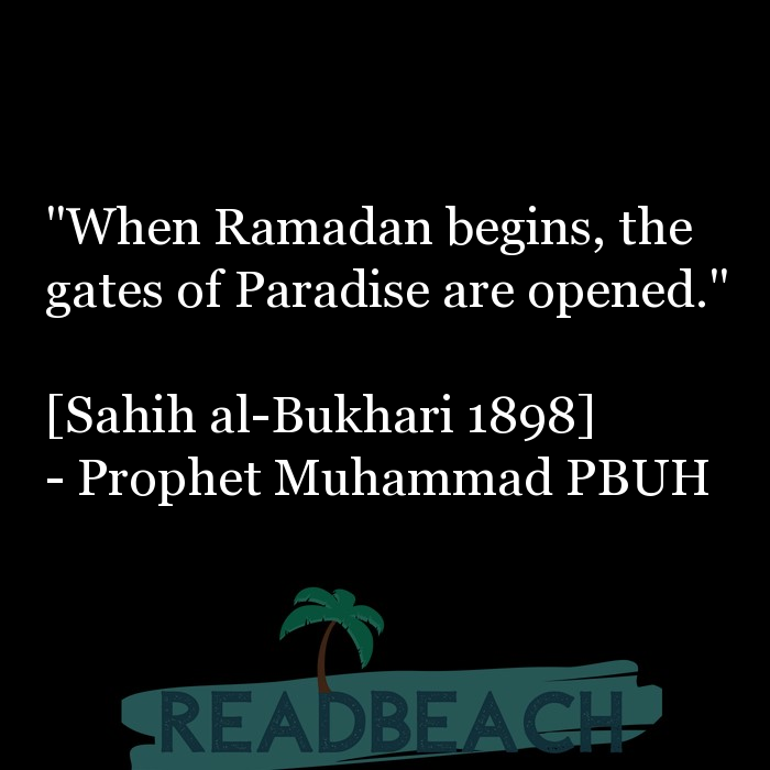 "71 Hadith Quotes with Pictures 📸🖼️ - ""When Ramadan begins, the gates of Paradise are opened."" [Sahih al-Bukhari 18"
