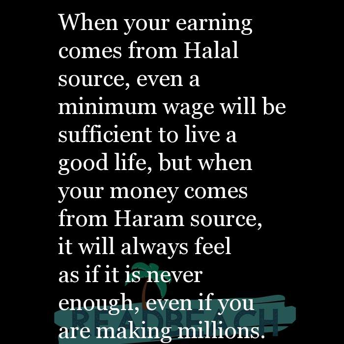 7 Less Money Quotes with Pictures 📸🖼️ - When your earning comes from Halal source, even a minimum wage will be suffic