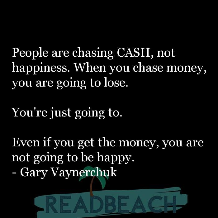 84 Instagram Quotes with Pictures 📸🖼️ - People are chasing CASH, not happiness. When you chase money, you are going t
