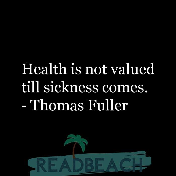 17 Wealth Quotes with Pictures 📸🖼️ - Health is not valued till sickness comes.