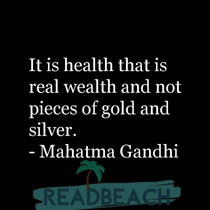 4 Gold Quotes with Pictures 📸🖼️ - It is health that is real wealth and not pieces of gold and silver.