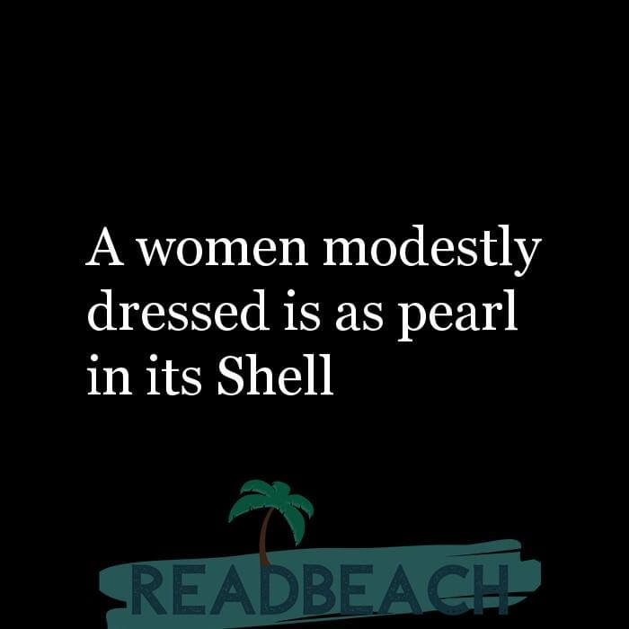 16 Modesty Quotes with Pictures 📸🖼️ - A women modestly dressed is as pearl in its Shell