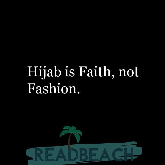 114 Hijab Quotes And Memes with Pictures 📸🖼️ - Hijab is Faith, not Fashion.