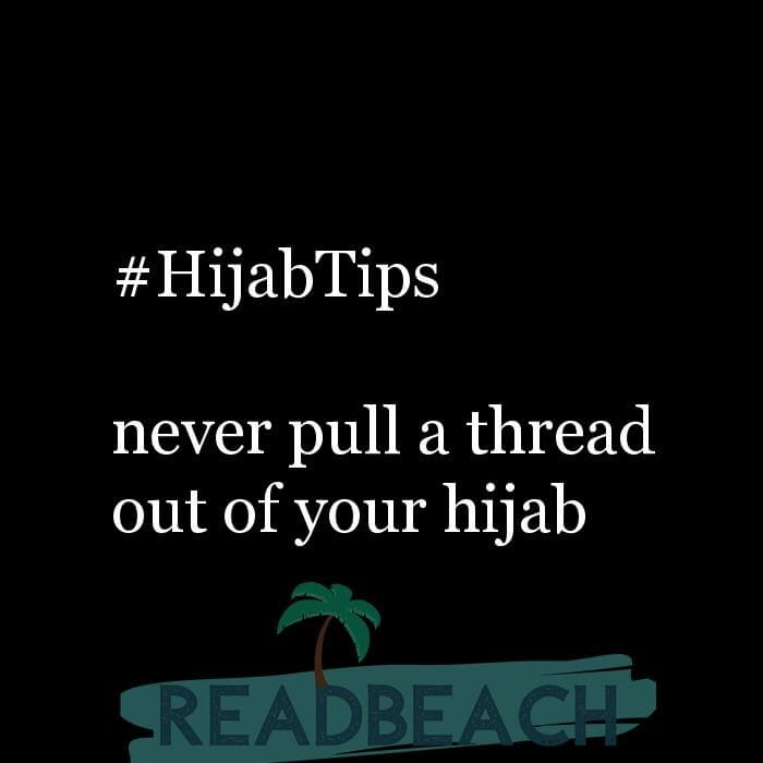114 Hijab Quotes And Memes with Pictures 📸🖼️ - #HijabTips never pull a thread out of your hijab