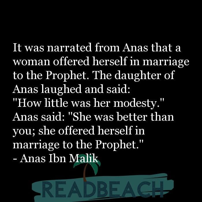 38 Inspirational Women Quotes with Pictures 📸🖼️ - It was narrated from Anas that a woman offered herself in marriage
