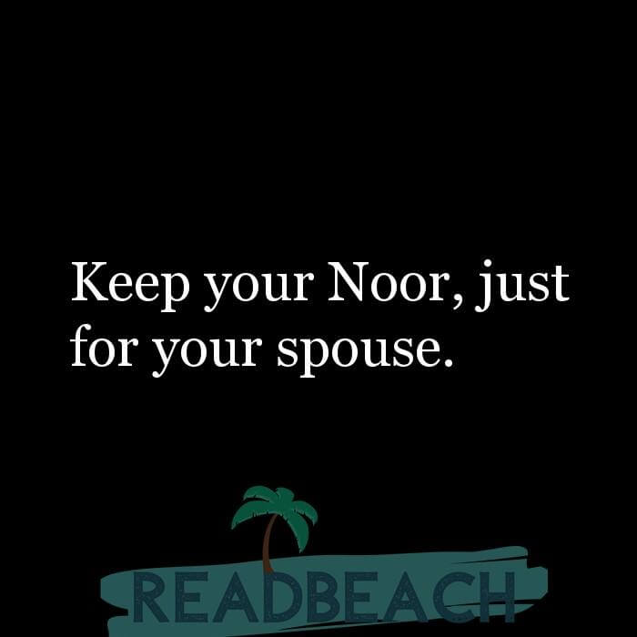 114 Hijab Quotes And Memes with Pictures 📸🖼️ - Keep your Noor, just for your spouse.