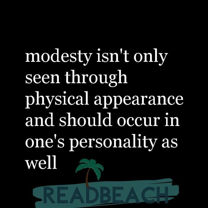 24 Personality Quotes with Pictures 📸🖼️ - modesty isn't only seen through physical appearance and should occur in one