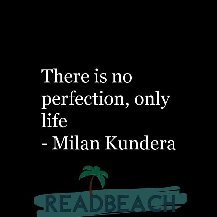 Hugot Quotes in English - There is no perfection, only life