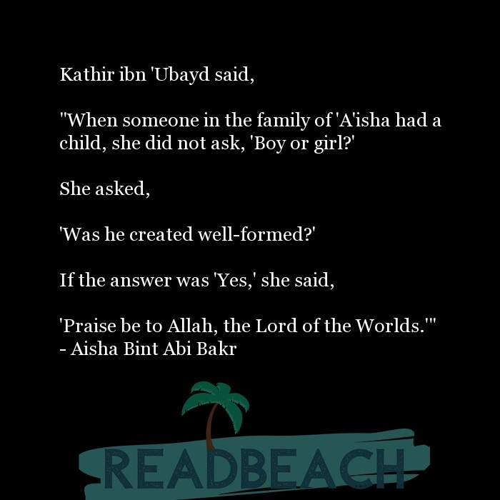 "2 Newborn Quotes with Pictures 📸🖼️ - Kathir ibn 'Ubayd said, ""When someone in the family of 'A'isha had a child, s"