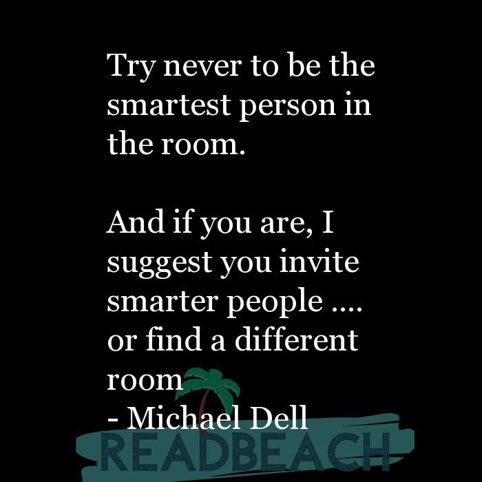 5 Smart Quotes with Pictures 📸🖼️ - Try never to be the smartest person in the room. And if you are, I suggest you