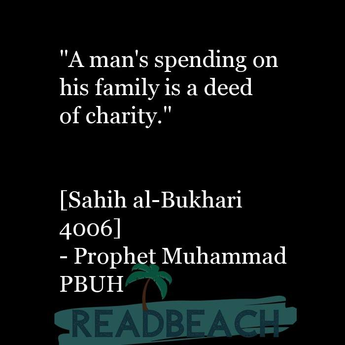 """151 Islamic Quotes with Pictures 📸🖼️ - """"A man's spending on his family is a deed of charity."""" [Sahih al-Bukhari"""