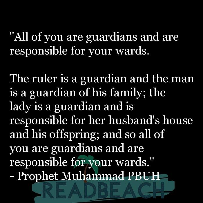 "29 Islamic Quotes For Husband with Pictures 📸🖼️ - ""All of you are guardians and are responsible for your wards. Th"