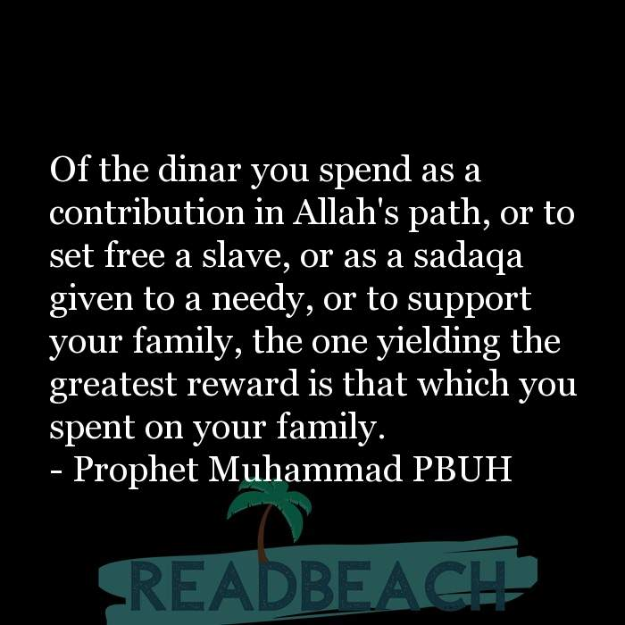 18 War Quotes with Pictures 📸🖼️ - Of the dinar you spend as a contribution in Allah's path, or to set free a slave, o