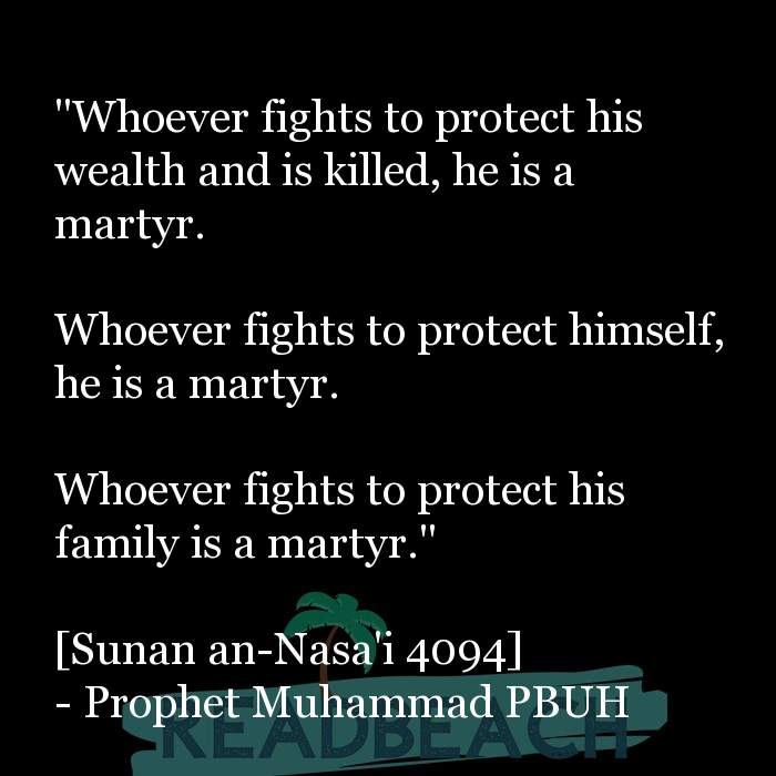 "71 Hadith Quotes with Pictures 📸🖼️ - ""Whoever fights to protect his wealth and is killed, he is a martyr. Whoever"