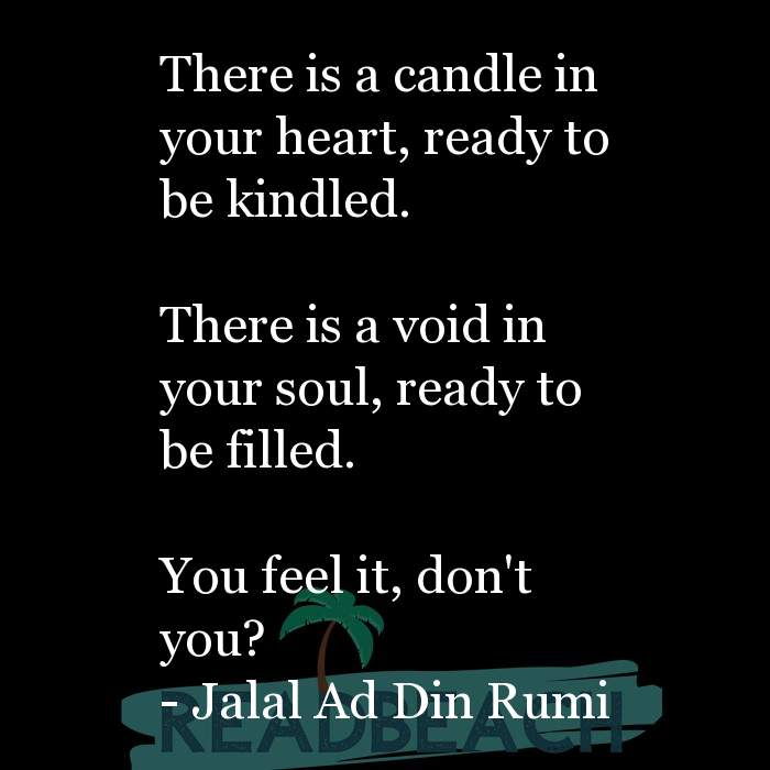 163 Quotes That Make You Think with Pictures 📸🖼️ - There is a candle in your heart, ready to be kindled. There is