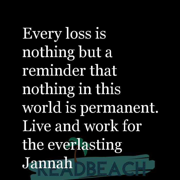 62 Eat Quotes with Pictures 📸🖼️ - Every loss is nothing but a reminder that nothing in this world is permanent. Live