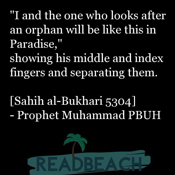 """57 Jannah Paradise Quotes with Pictures 📸🖼️ - """"I and the one who looks after an orphan will be like this in Paradise,"""