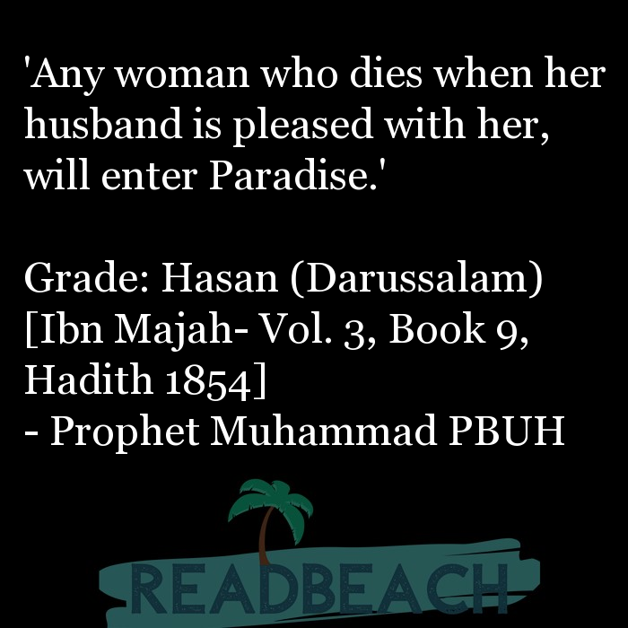 71 Hadith Quotes with Pictures 📸🖼️ - 'Any woman who dies when her husband is pleased with her, will enter Paradise.'