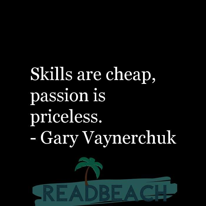8 Work Motivation Quotes with Pictures 📸🖼️ - Skills are cheap, passion is priceless.