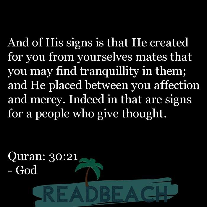 9 Soul Quotes - And of His signs is that He created for you from yourselves mates that you may find tranquillity in them; and
