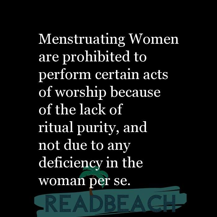 5 Pure Quotes with Pictures 📸🖼️ - Menstruating Women are prohibited to perform certain acts of worship because of the