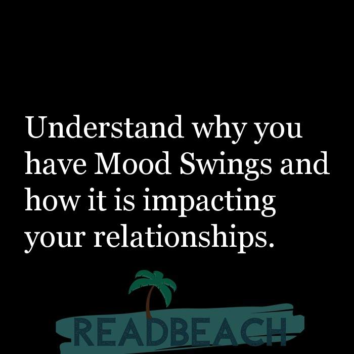 24 Relationship Quotes with Pictures 📸🖼️ - Understand why you have Mood Swings and how it is impacting your relations
