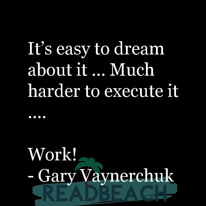 8 Work Motivation Quotes with Pictures 📸🖼️ - It's easy to dream about it … Much harder to execute it …. Work