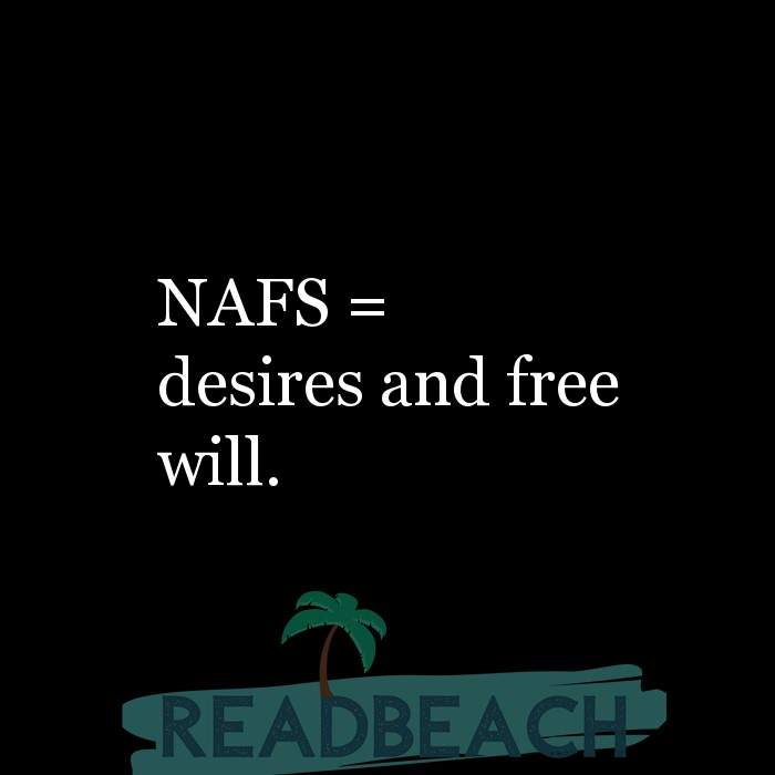 11 Freedom Quotes with Pictures 📸🖼️ - NAFS = desires and free will.