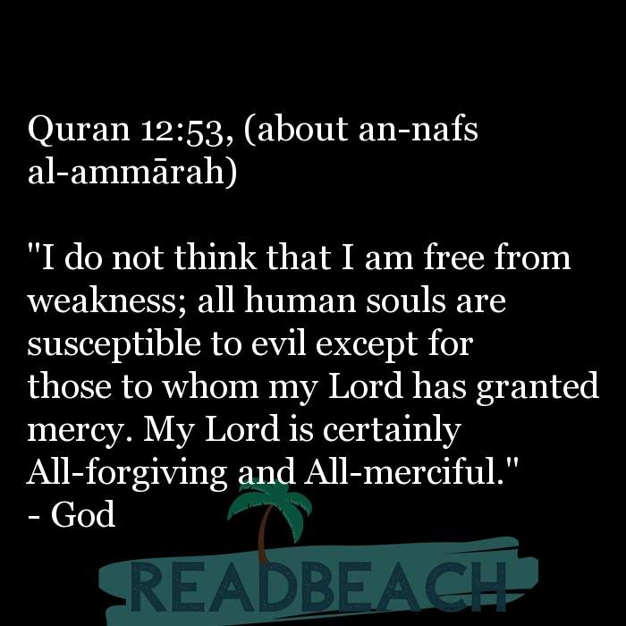 "9 Mercy Quotes with Pictures 📸🖼️ - Quran 12:53, (about an-nafs al-ammarah) ""I do not think that I am free from wea"